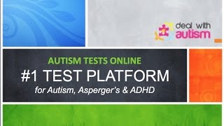 #1 Online Autism, Asperger's & ADHD Test Platform
