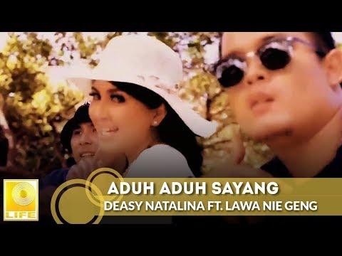 Deasy Natalina ft. Lawa Nie Geng - Aduh Aduh Sayang (Versi Indonesia) #AduhAduhSayang