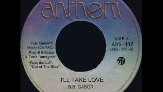 Download BB GABOR - I'LL TAKE LOVE - 1984 MP3 song and Music Video