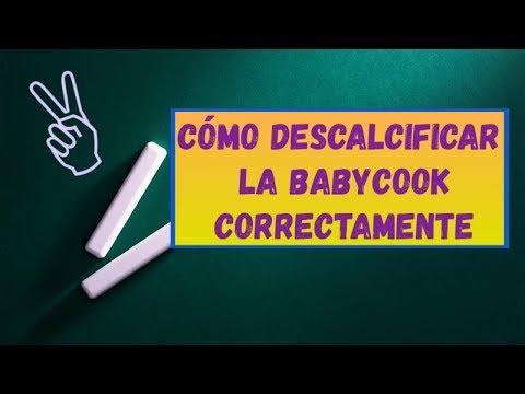 💡TUTORIAL de cómo DESCALCIFICAR la BABYCOOK CORRECTAMENTE!  2017
