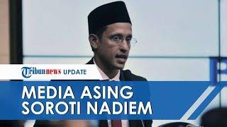Media Asing Komentari Pengangkatan Nadiem Makarim Jadi Menteri Pendidikan dan Kebudayaan