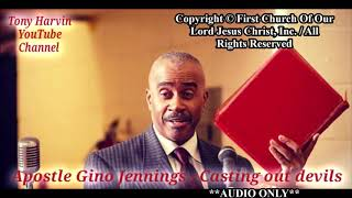 """Apostle Gino Jennings speaking about """"Casting out devils"""" First Chu..."""