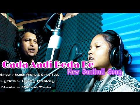 Gada Aadi Beda Re New Santhali || Promo Video Song || Singing By Kumar Anshu And Ginny Tudu.