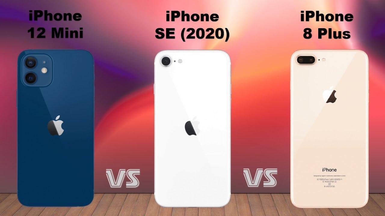 Iphone 12 Mini Vs Iphone Se 2020 Vs Iphone 8 Plus Youtube