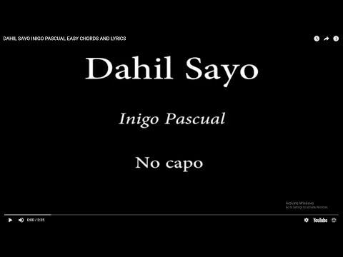 DAHIL SAYO INIGO PASCUAL EASY CHORDS AND LYRICS