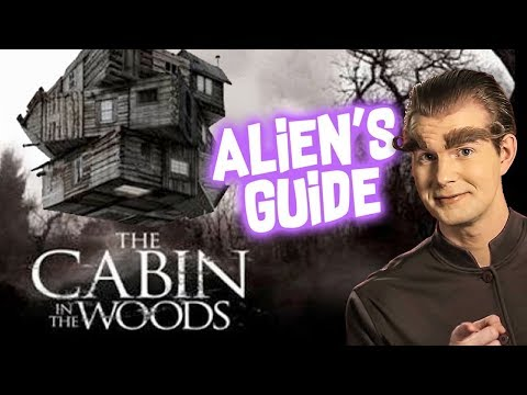 [NEW!] Alien's Guide to THE CABIN IN THE WOODS
