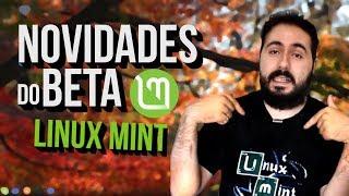😮 Linux Mint 19.1 - O que já era BOM ficou ainda MELHOR! 🐧
