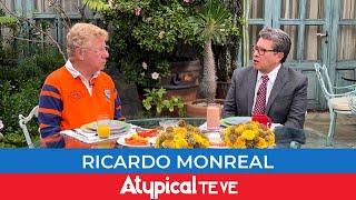 RICARDO MONREAL EN VIVO en ATYPICAL TE VE con CARLOS ALAZRAKI