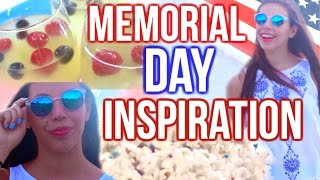 Memorial Day Inspiration! DIY Snacks, Makeup & Outfit!