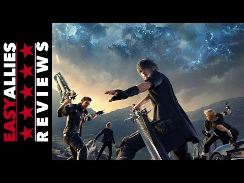 Final Fantasy XV - Easy Allies Review