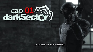 Dark Sector - Cap 01