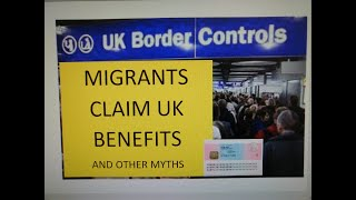 Migrants claim benefits and Home Office Amnesty - Myths