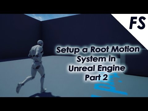 Setup Animation Blueprint for the Root Motion System in Unreal Engine 4 - Part 2