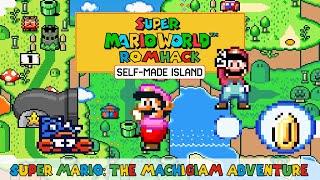 Super Mario: The Machigian Adventure • Beautiful and New Super Mario World Hack