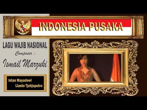 INDONESIA PUSAKA - Ismail Marzuki - Lianto Tjahjoputro & Intan Mayadewi Tjahjaputra