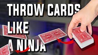 THROW CARDS LIKE A ΝINJA TUTORIAL