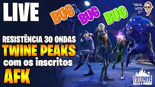 BUG ENDURANCE 30 WAVES TWINE PEAKS AFK WITH SUBSCRIBERS-Fortnite Save the World