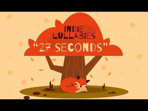 """Indie Lullabies - """"27 Seconds"""" - Baby Jazz - Bedtime Music"""