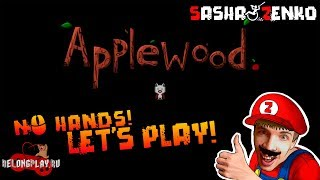 Applewood Gameplay (Chin & Mouse Only)