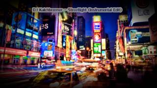 Kalchbrenner - Streetlight (Instrumental Edit)