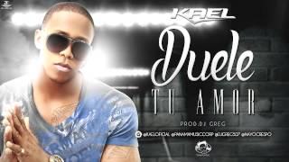 Kael - Duele Tu Amor  (Audio)
