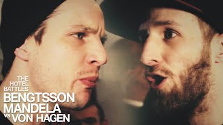 The O-Zone Battles: Bengtsson Mandela vs Von Hagen i ett hotellrum
