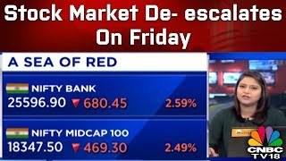 Stock Market De- escalates On Friday   Business Saturday   CNBC TV18