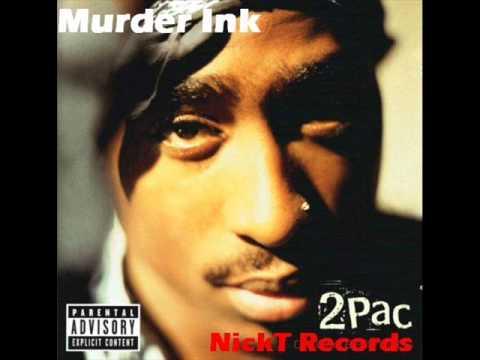 2Pac - Murder Ink (NickT Remix)