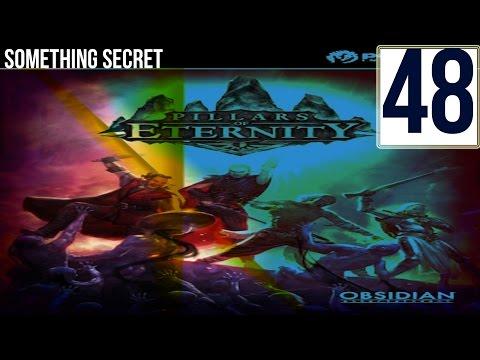Pillars of Eternity Chanter Gameplay #48: Something Secret