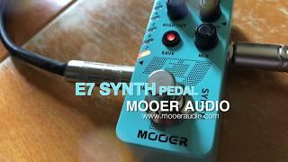 Mooer E7 Synth Pedal