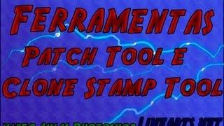 Video Aula Photoshop - Como Usar Ferramentas Patch Tool e Clone Stamp Tool