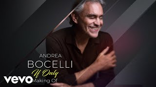 Andrea Bocelli - If Only (Making Of)