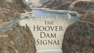 The Hoover Dam Signal