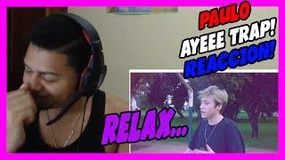 PAULO - RELAX - Videoclip Oficial - VIDEO REACCION!!!