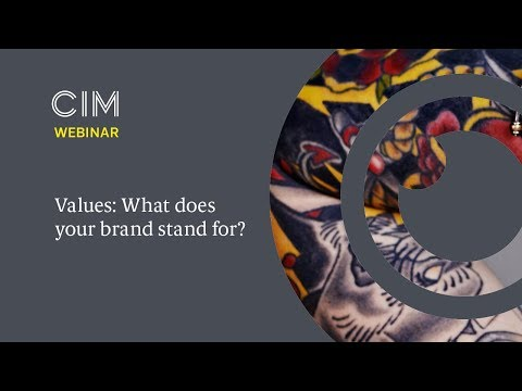 CIM Practical Insights Webinar - Values What Does Your Brand Stand For?