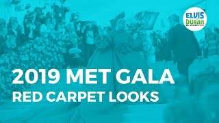 2019 Met Gala Red Carpet Looks | Elvis Duran Show