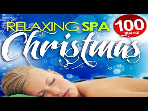 Relaxing Spa Christmas - 1 Hour of New Age Christmas Music