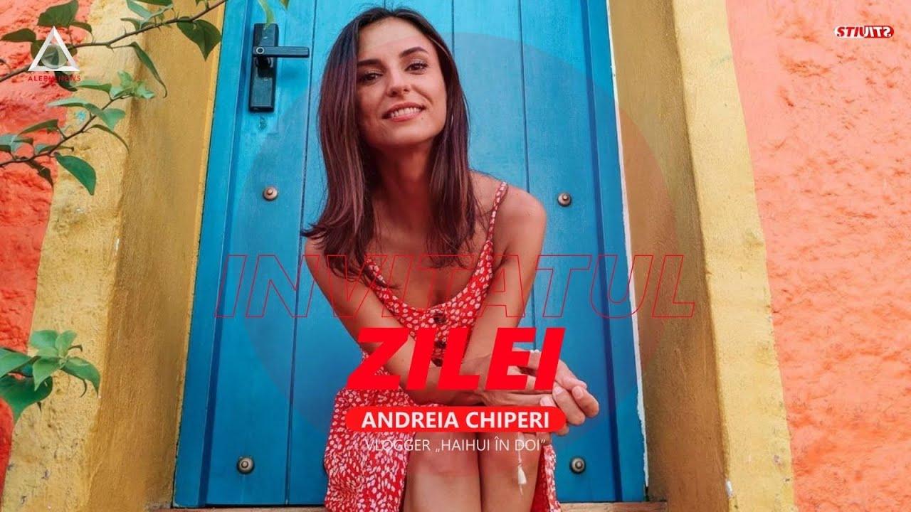 """Andreia Chiperi, vlogger """"HaiHui în doi"""", vine diseară la ȘTIU!"""