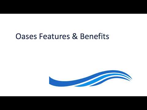 Oases Features and Benefits