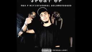 wifisfuneral x SolomonDaGod x Max P - 3 Peat EP (FULL EP)
