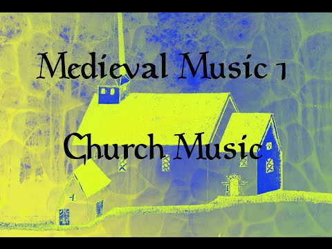 Medieval Music 1: Early Church Music