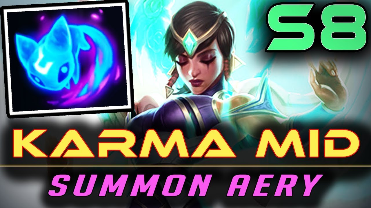 KARMA MID – SUMMON AERY | Season 8 RUNES + BUILD | Details | Zoose