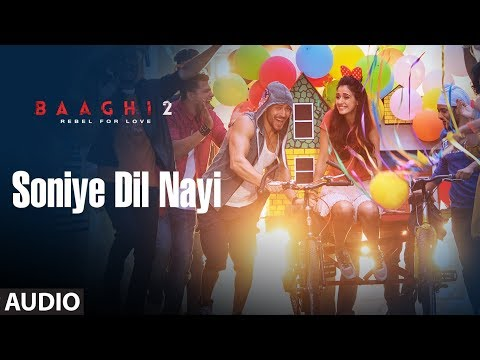Soniye Dil Nayi Full Audio Song | Baaghi 2 | Tiger Shroff | Disha Patani | Ahmed Khan