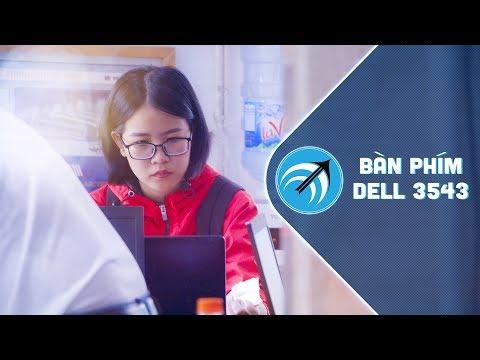 Mua ở đâu Bàn Phím Laptop Dell 3543 Chất Lượng? - Capcuulaptop.com