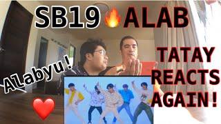 Baixar My TATAY reacts again! SB19 ALAB MUSIC VIDEO REACTION VIDEO (ANG DAMING HANASH 😂❤️)