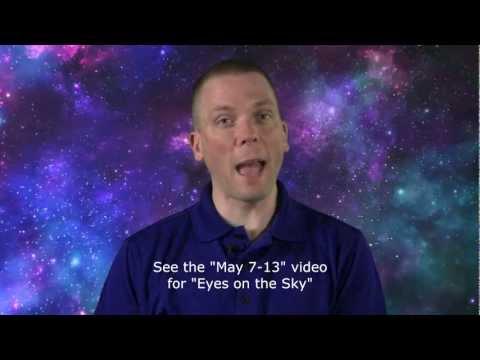 Eyes on the Sky: May 14 thru May 20