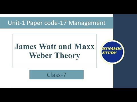 James Watt And Maxx Weber Theory | Unit- 1 Class-7 | Management Paper Code-17 |