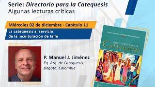 Directorio para la Catequesis. Capítulo 11. La catequesis al servicio de la inculturación de la fe