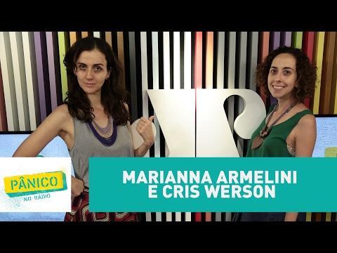 Marianna Armelini e Cris Werson - Pânico - 15/02/17