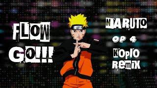 FLOW - GO!!! Koplo Remix [Naruto OP4]